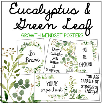 Eucalyptus & Green Leaf Growth Mindset Posters - Classroom Decor