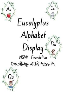 Eucalyptus Themed Alphabet Display - NSW Foundation (Editable) #ausbts18