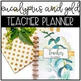 Eucalyptus and Gold Classroom Decor: TEACHER PLANNER 2020-2021