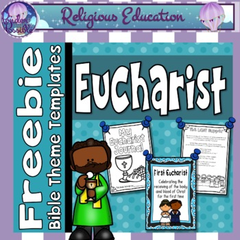 *FREE* Eucharist ~ Religious, First Communion, Sacrament