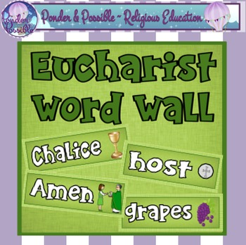 Eucharist Word Wall ~ 43 cards ~ Communion, Jesus and more