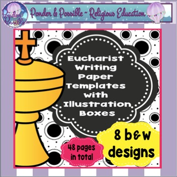 Eucharist Writing Templates ~ First Communion, Sacraments, The Last Supper