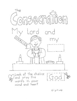 Eucharistic Prayer and Consecration - Holy Communion