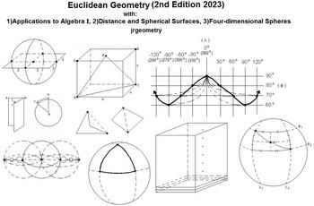 Euclidean Geometry with: 1)Algebra I, 2)Distance & Spheres, 3)4-D Spheres