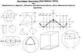 Euclidean Geometry with: 1)Algebra I, 2)Distance & Spheres