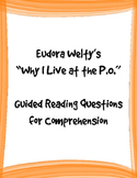"""Welty's """"Why I Live at the P.O."""" Guided Reading Questions"""