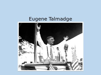 Eugene Talmadge and the New Deal PPT