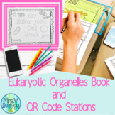 Eukaryotic Cells Book and Organelle QR Code Stations