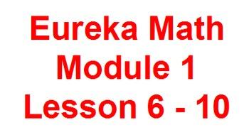 Eureka 1st Grade Module 1 Lessons 6-10