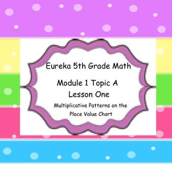 Eureka 5th Grade Math Module 1 Topic A Lesson 1