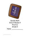 Eureka (Engage NY) Grade 5 Module 4 end of module practice