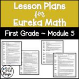 Eureka Math Lesson Plans First Grade Module 5