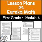 Eureka Engage NY Math Lesson Plans First Grade Module 6
