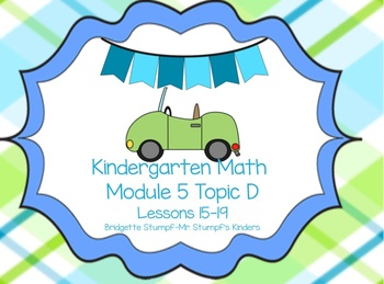 SMARTBOARD Eureka EngageNY Kindergarten Math Module 5 Topic D (Lessons 15-19)