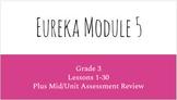 Eureka Grade 3 Module 5 Lessons