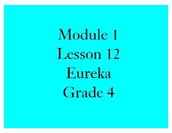 Eureka Grade 4 Module 1 Lesson 12 Mimio .INK and pdf slide