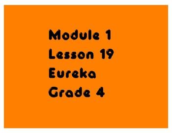 Eureka Grade 4 Module 1 Lesson 19 Mimio .INK and pdf slide