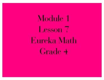 Eureka Grade 4 Module 1 Lesson 7 Mimio .INK and pdf slide