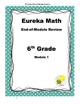 Eureka Grade 6 End-of-Module 1 Study Guide