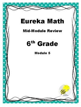Eureka Grade 6 Mid-Module 5 Study Guide