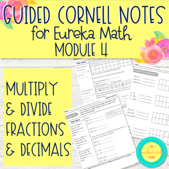 Eureka Guided Cornell Notes: Module 4