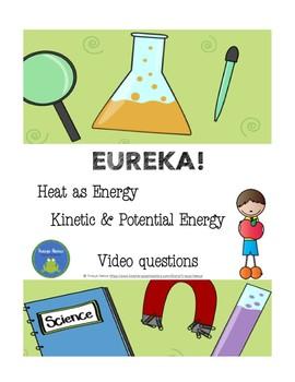Eureka! Heat as Energy - video questions