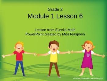 Eureka Math - 2nd Grade Module 1, Lesson 6 PowerPoint