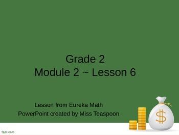 Eureka Math - 2nd Grade Module 2, Lesson 6 PowerPoint
