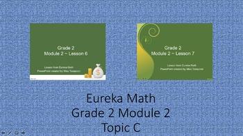 Eureka Math - 2nd Grade Module 2, Topic C PowerPoints