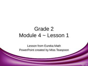 Eureka Math - 2nd Grade Module 4, Lesson 1 PowerPoint