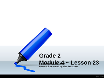 Eureka Math - 2nd Grade Module 4, Lesson 23 PowerPoint