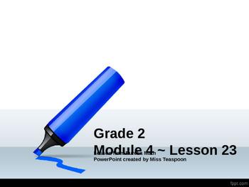 Eureka Math - 2nd Grade Module 4, Lesson 23 PowerPoint
