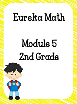 Eureka Math 2nd Grade Student Sheets - Module 5