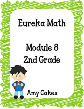 Eureka Math 2nd Grade Student Sheets - Module 8