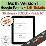 Eureka Math - 4th Grade Bundle - Google Forms - Exit Ticke