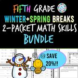Eureka Math 5th Grade School Break Packets BUNDLE (Winter Break, Spring Break)