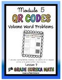 Eureka Math 5th Grade Math Center- Volume Word Problems QR Code Math