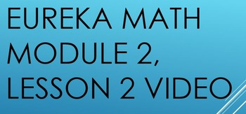 Eureka Math 6th Grade - Module 2, Lesson 2