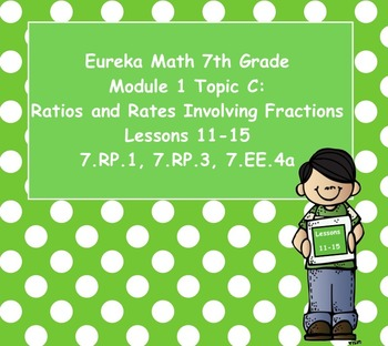Eureka Math 7th Grade Module 1 Topic C Lessons 11-15