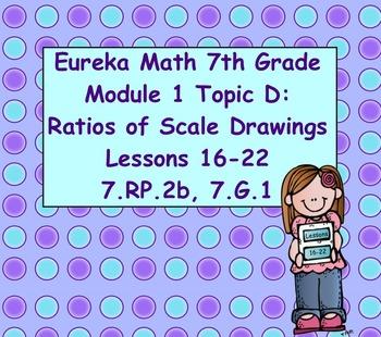 Eureka Math 7th Grade Module 1 Topic D Lessons 16-22