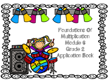 Eureka Math Application Book Module 6 Foundations of Multiplication