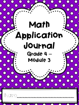 Eureka Math Application Journal - Module 3 - 4th Grade