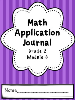 Eureka Math Application Journal - Module 6