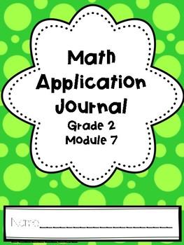 Eureka Math Application Journal - Module 7 - 2nd Grade