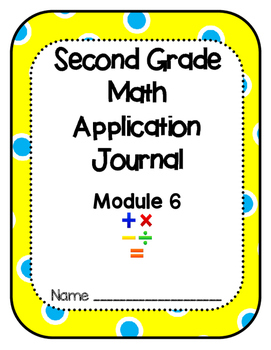 Eureka Math Application Problem Journal Second Grade Module 6