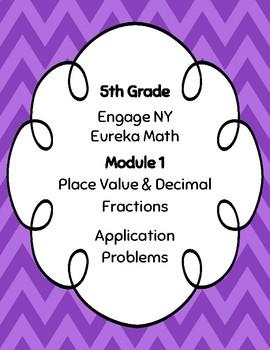 EngageNY and Eureka Math Application Problems - Grade 5 - Module 1 - V3