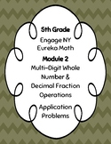 EngageNY and Eureka Math Application Problems - Grade 5 - Module 2 - V3