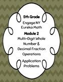 EngageNY and Eureka Math Application Problems - Grade 5 -