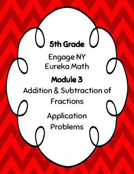 EngageNY and Eureka Math Application Problems - Grade 5 - Module 3 - V3