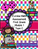 Eureka Math Assessment First Grade Module 1 Topic C Engage / NY